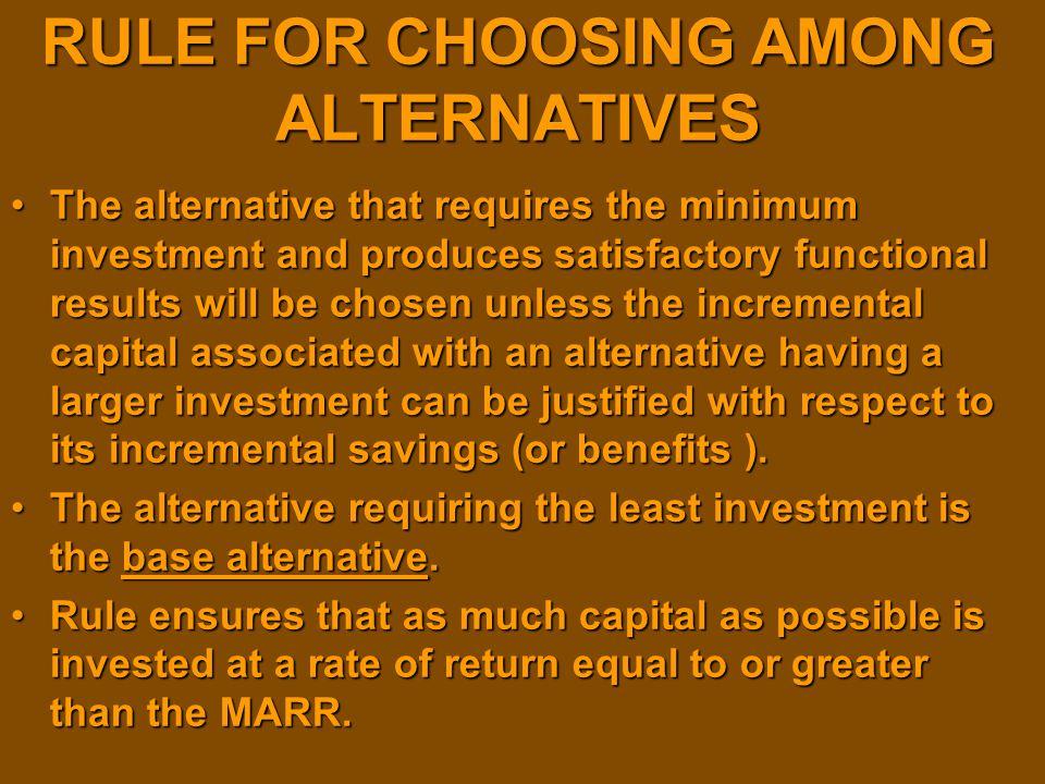 RULE FOR CHOOSING AMONG ALTERNATIVES