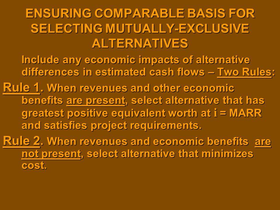 ENSURING COMPARABLE BASIS FOR SELECTING MUTUALLY-EXCLUSIVE ALTERNATIVES
