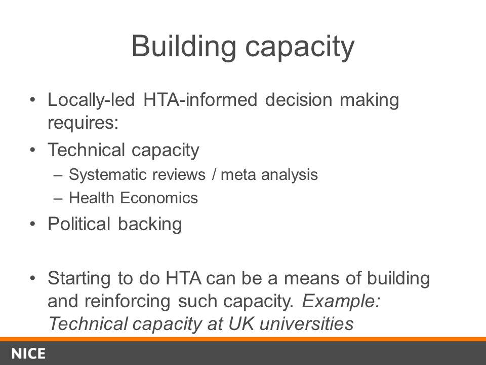 Building capacity Locally-led HTA-informed decision making requires: