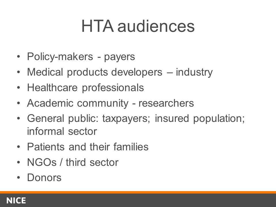 HTA audiences Policy-makers - payers