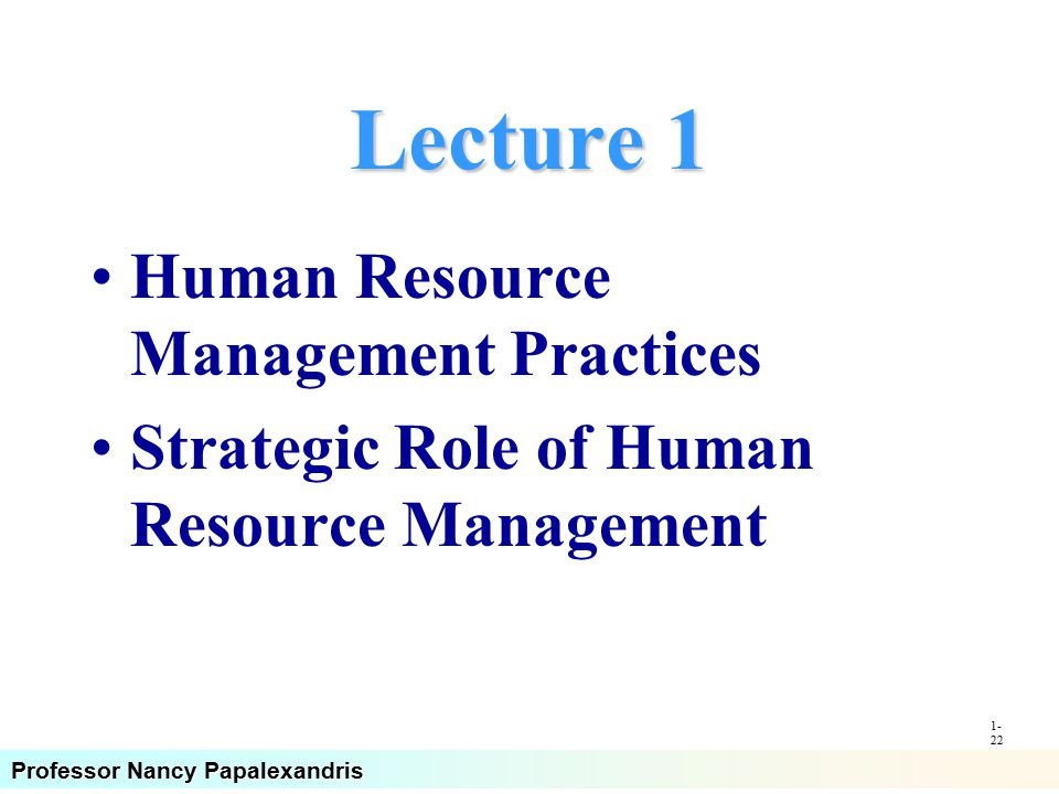 Human resource management practices of the