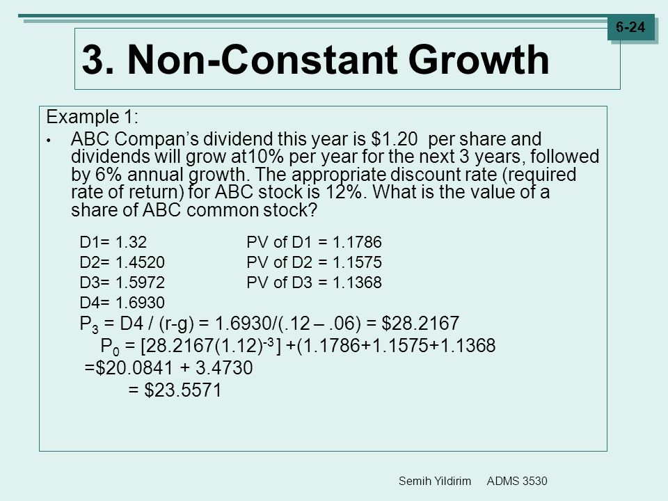 3. Non-Constant Growth Example 1: