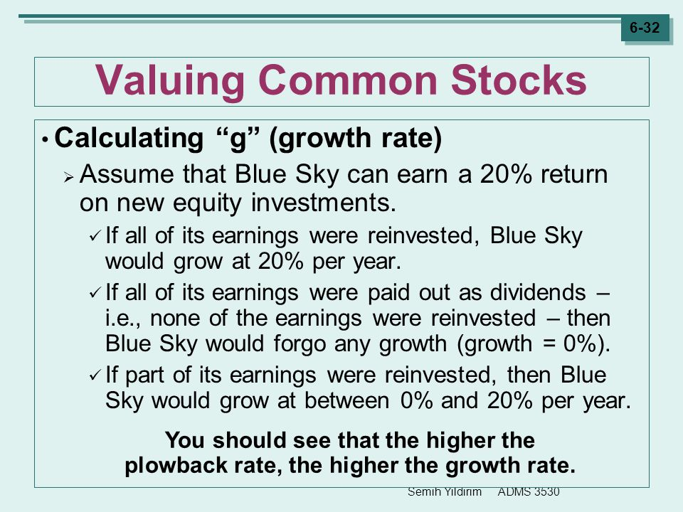 Valuing Common Stocks Calculating g (growth rate)