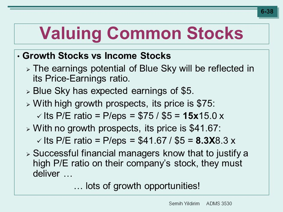 Valuing Common Stocks Growth Stocks vs Income Stocks