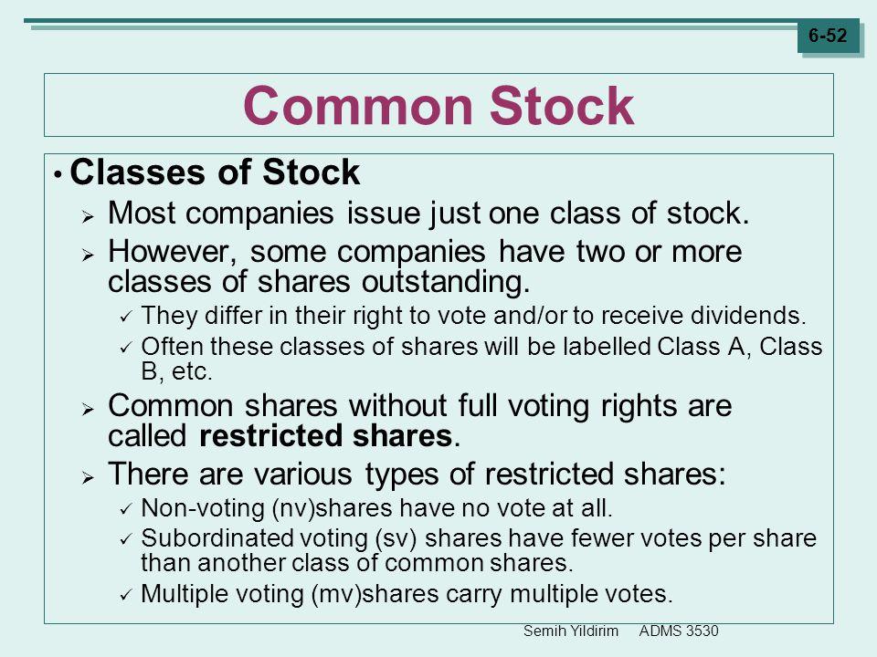 Common Stock Classes of Stock