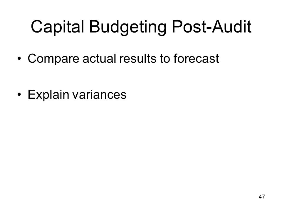 Capital Budgeting Post-Audit