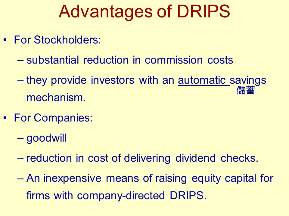 Advantages of DRIPS For Stockholders: