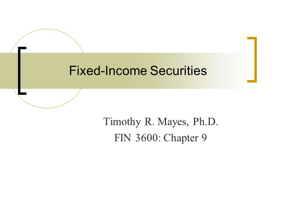 Fixed-Income Securities