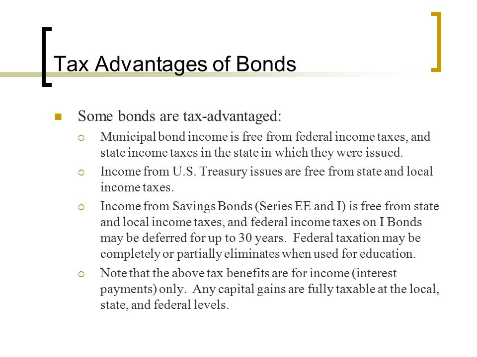 Tax Advantages of Bonds