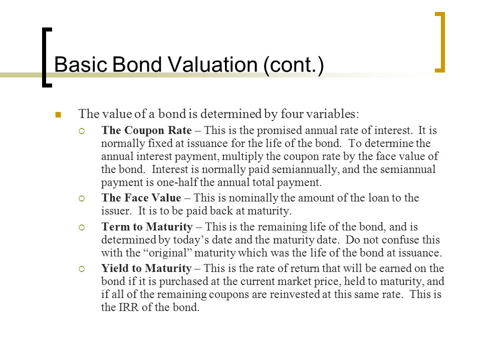 Basic Bond Valuation (cont.)
