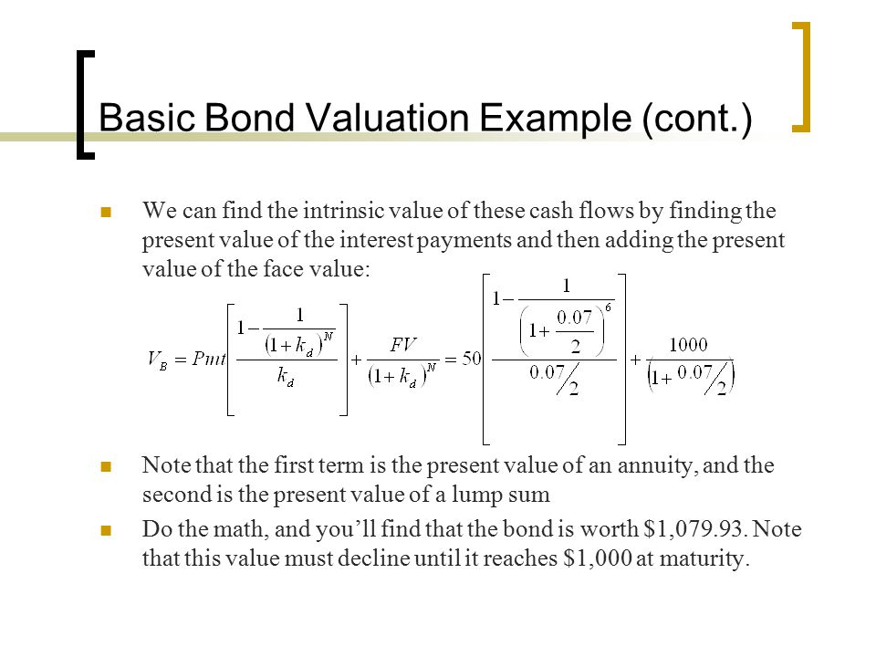 Basic Bond Valuation Example (cont.)