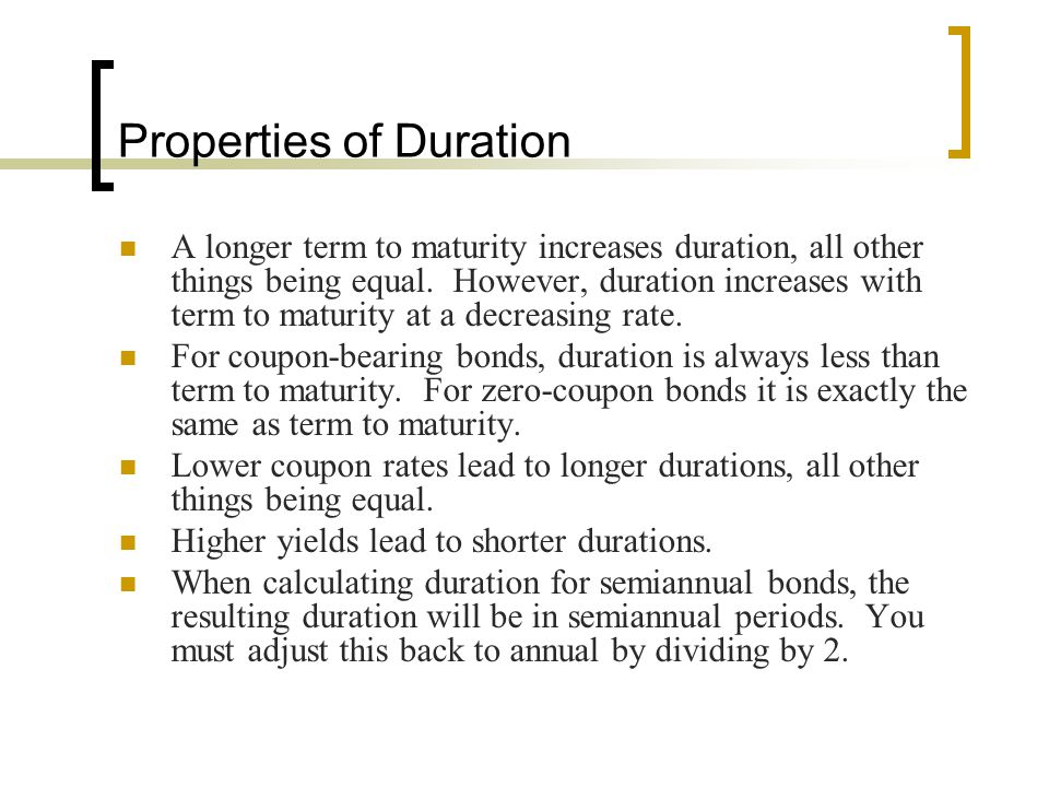 Properties of Duration