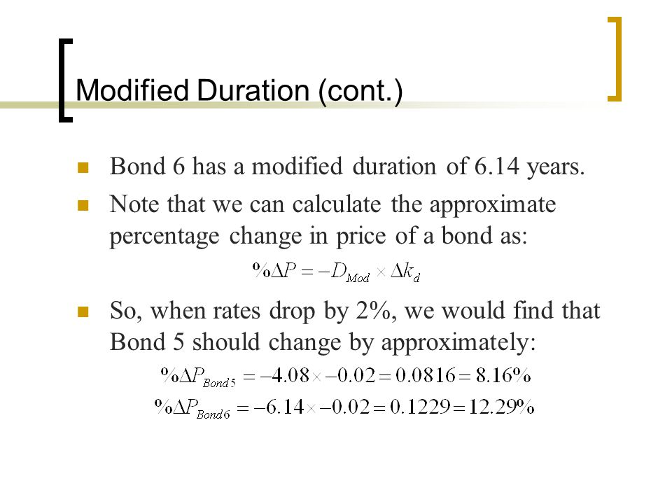 Modified Duration (cont.)