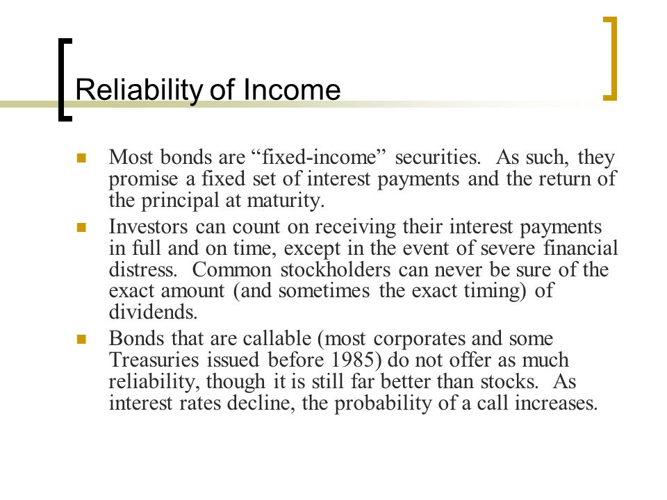 Reliability of Income
