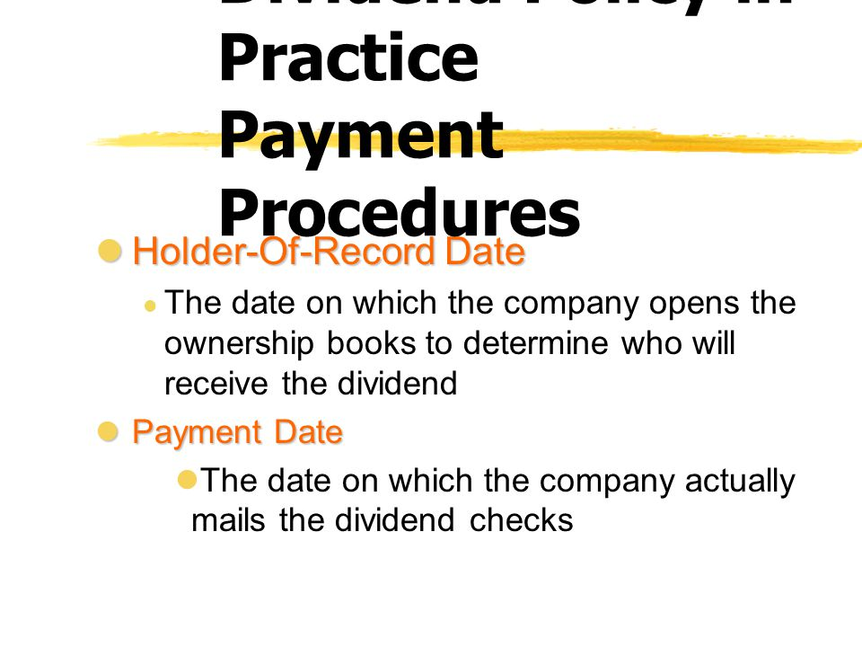Dividend Policy in Practice Payment Procedures