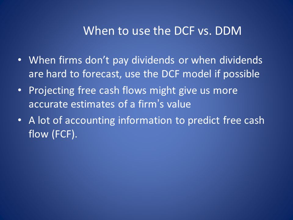 When to use the DCF vs. DDM