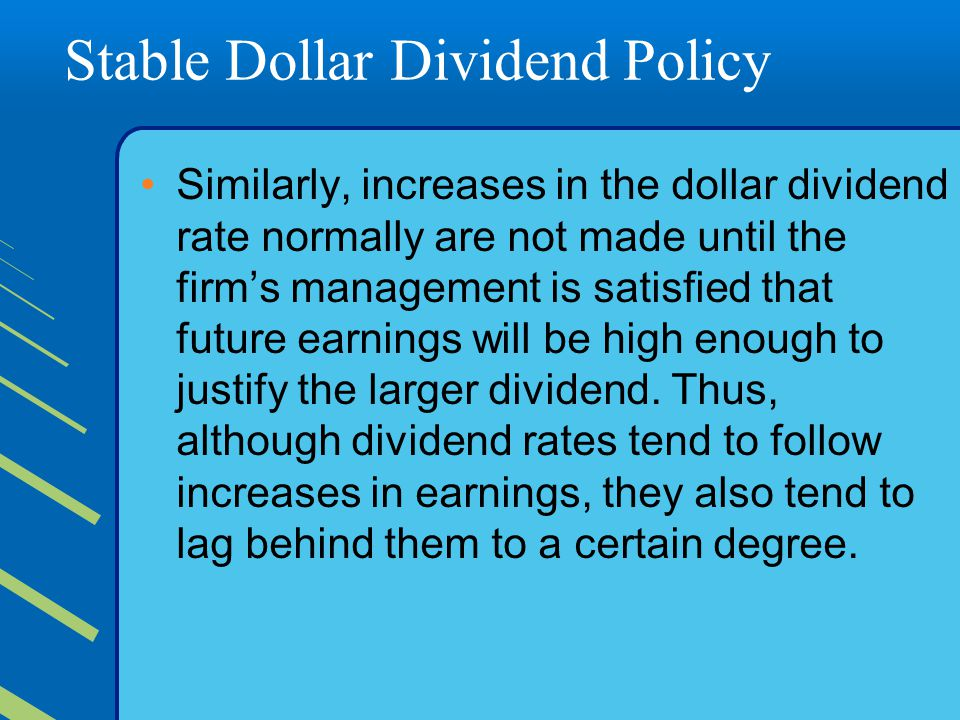 Stable Dollar Dividend Policy