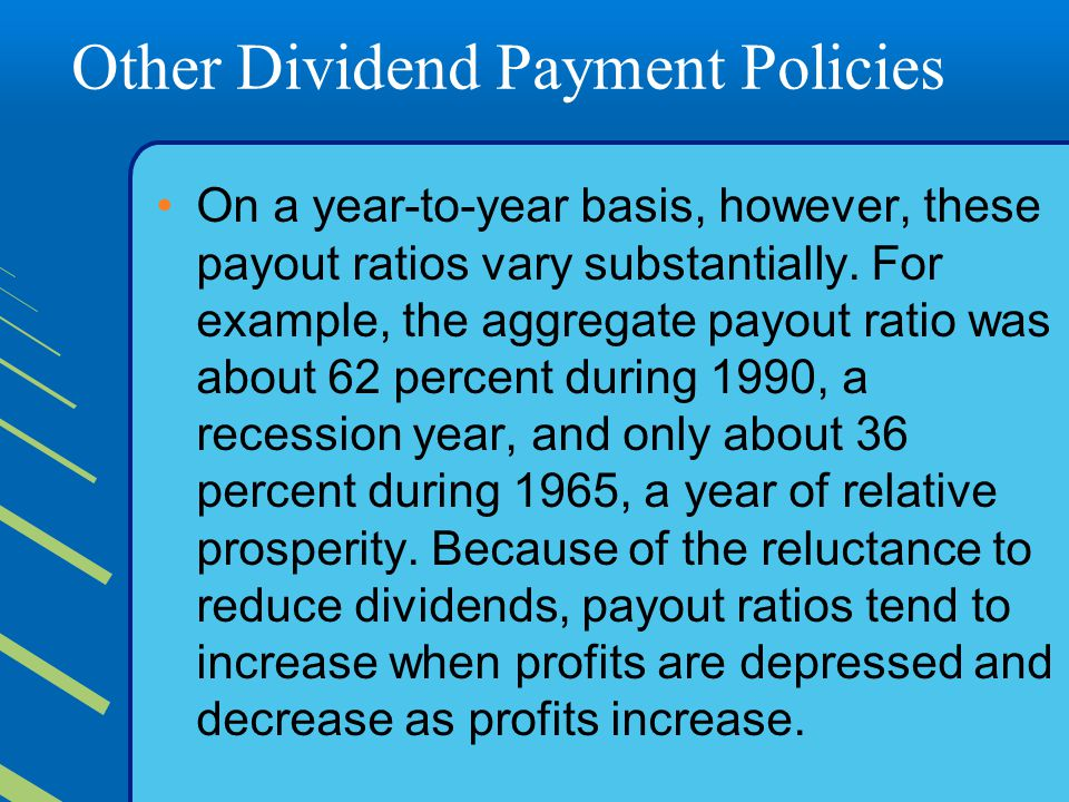 Other Dividend Payment Policies