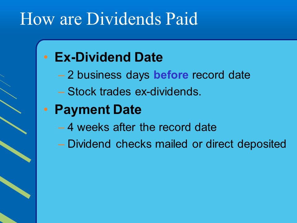 How are Dividends Paid Ex-Dividend Date Payment Date