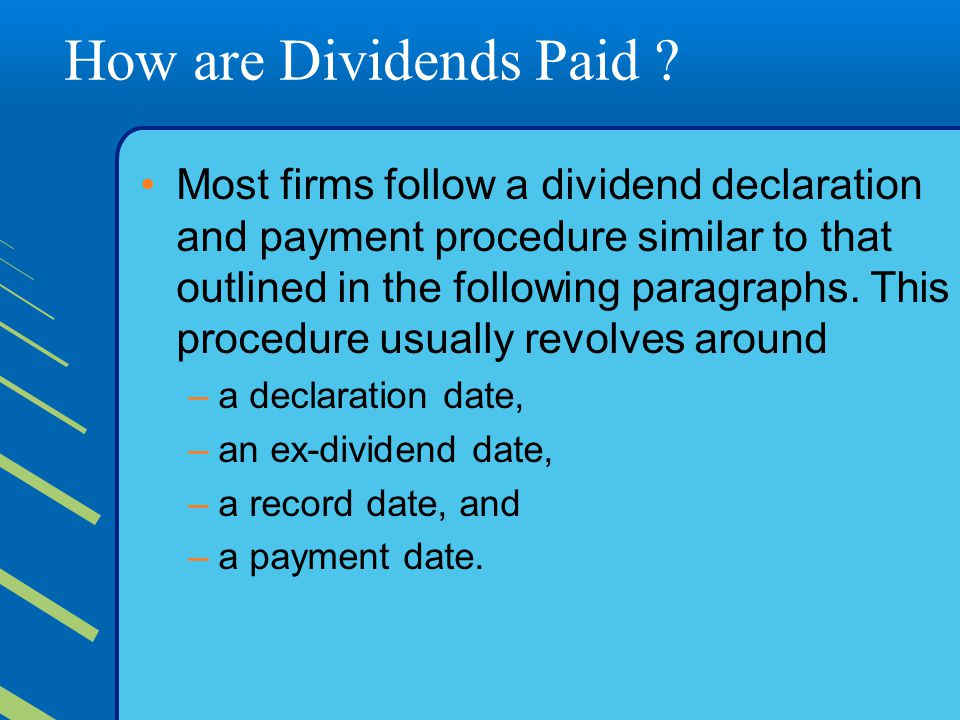 How are Dividends Paid