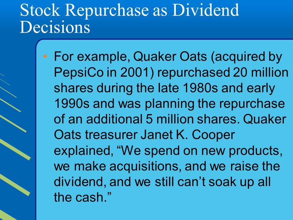 Stock Repurchase as Dividend Decisions