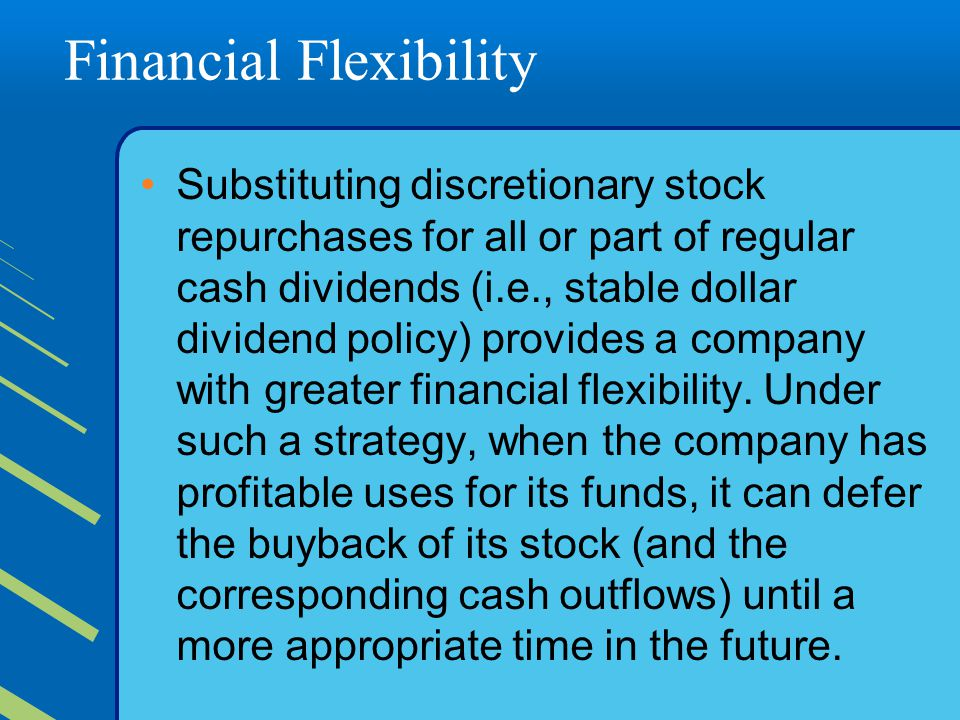Financial Flexibility