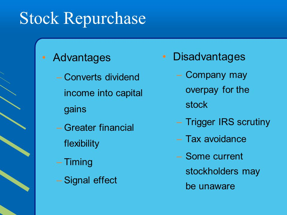 Stock Repurchase Advantages Disadvantages