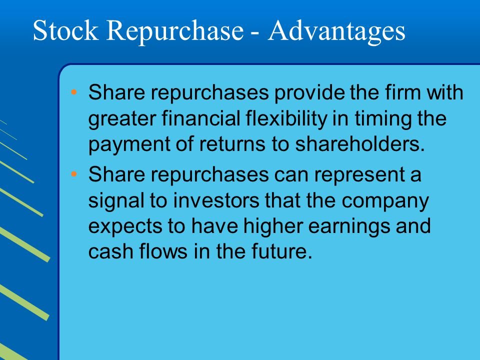 Stock Repurchase - Advantages