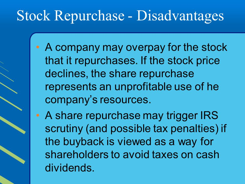 Stock Repurchase - Disadvantages