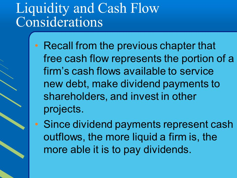 Liquidity and Cash Flow Considerations