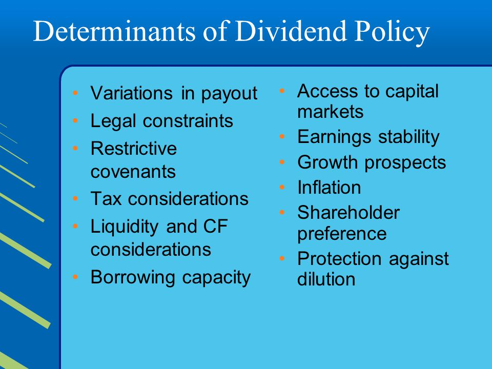 Determinants of Dividend Policy