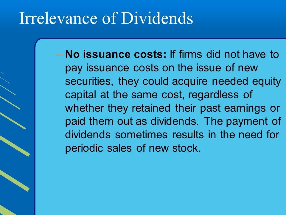 Irrelevance of Dividends