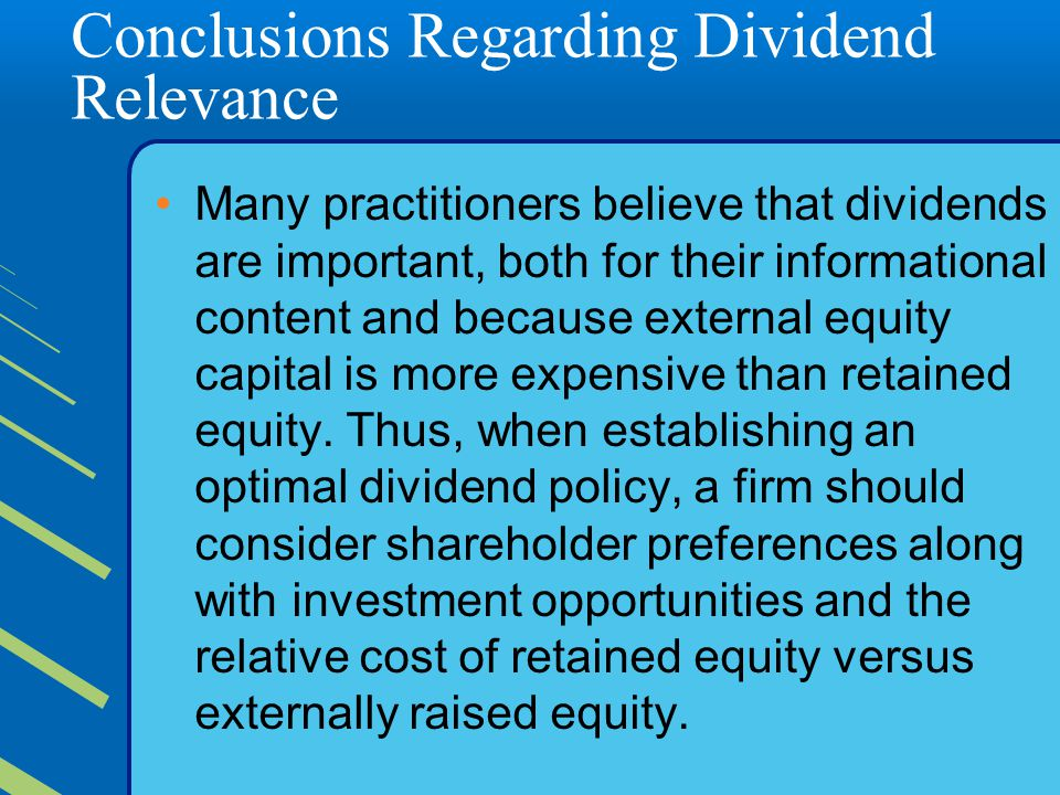 Conclusions Regarding Dividend Relevance