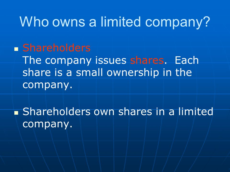 Who owns a limited company