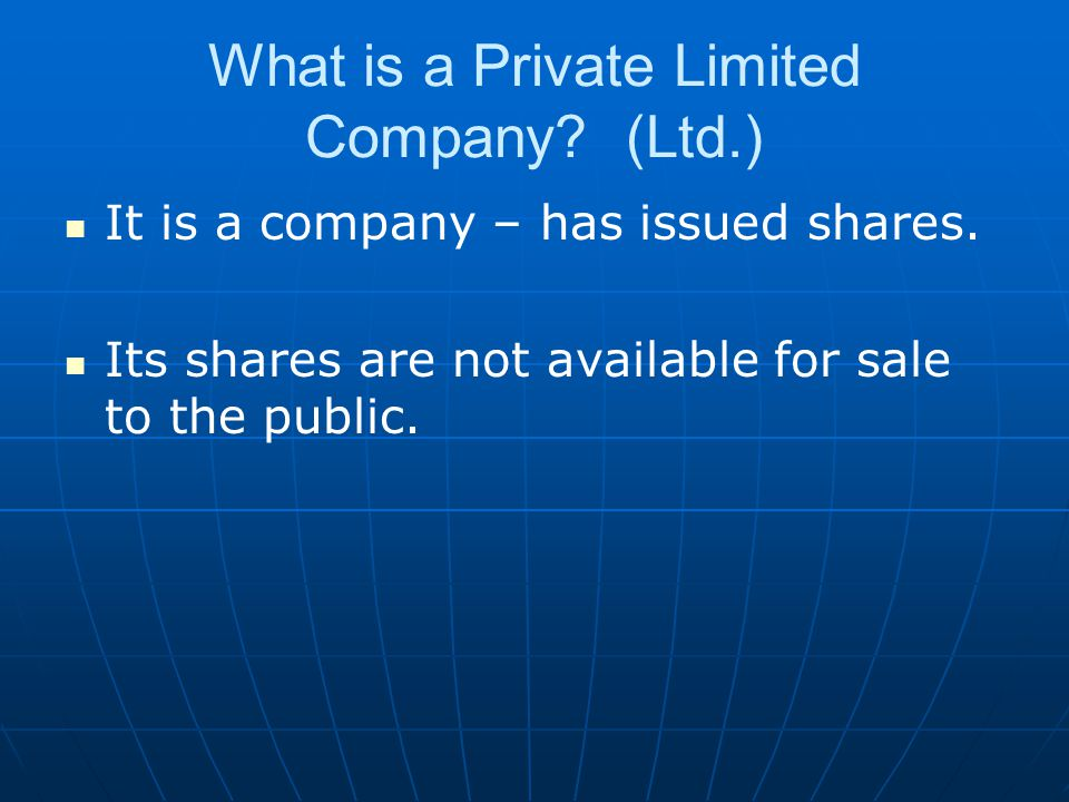 What is a Private Limited Company (Ltd.)