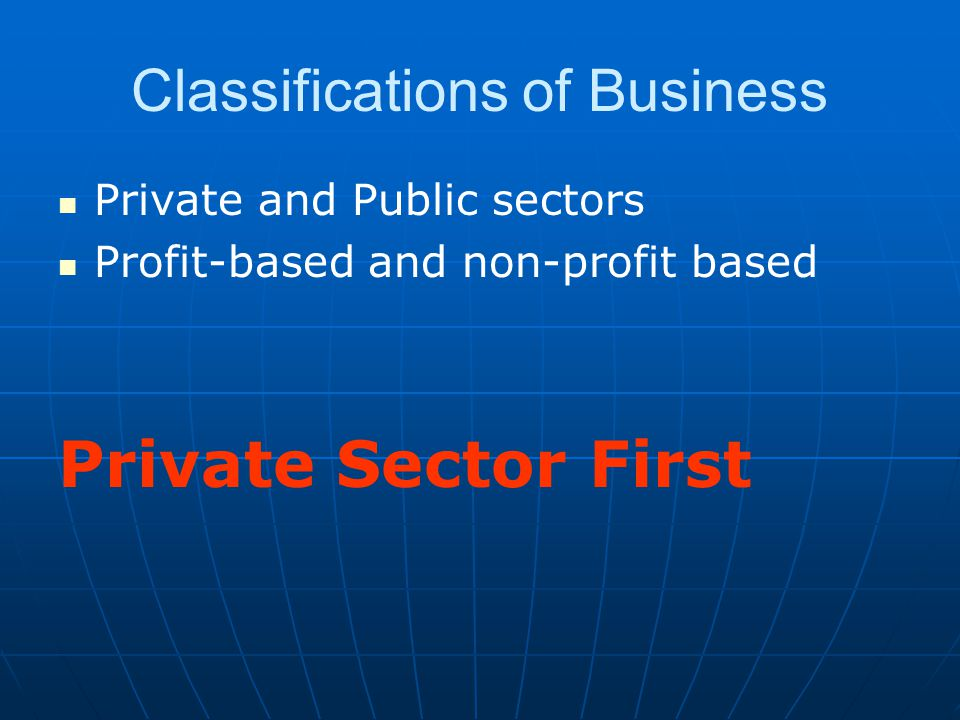 Classifications of Business