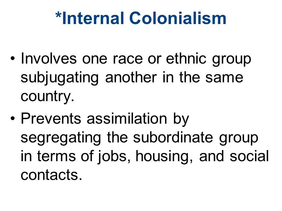 *Internal Colonialism