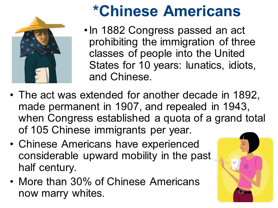 *Chinese Americans