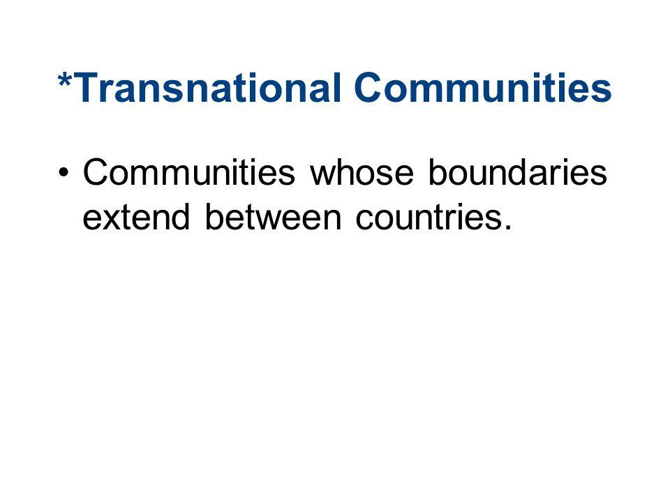*Transnational Communities