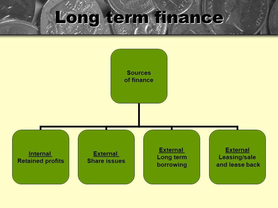 Long term finance