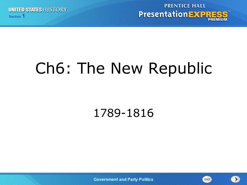 Ch6: The New Republic 1789-1816