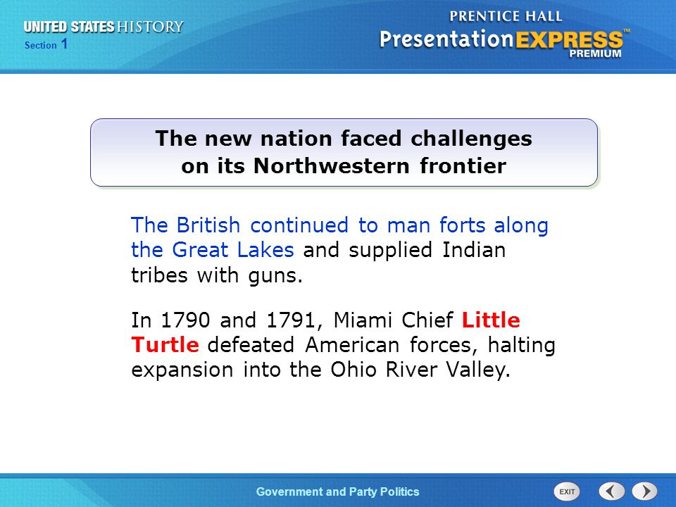 The new nation faced challenges on its Northwestern frontier