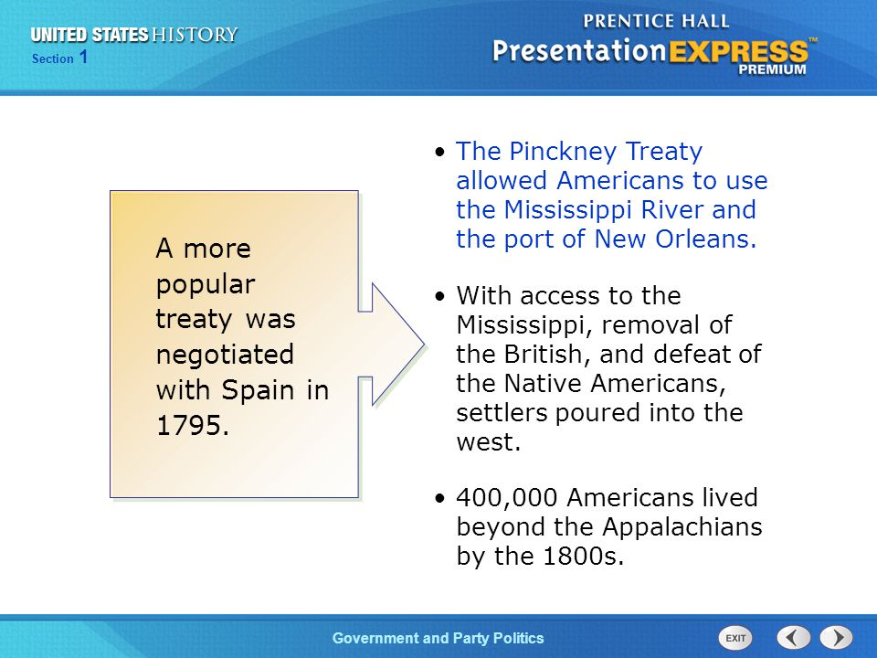 A more popular treaty was negotiated with Spain in 1795.