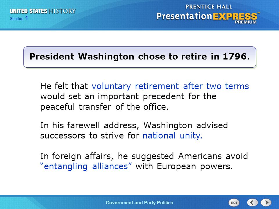 President Washington chose to retire in 1796.
