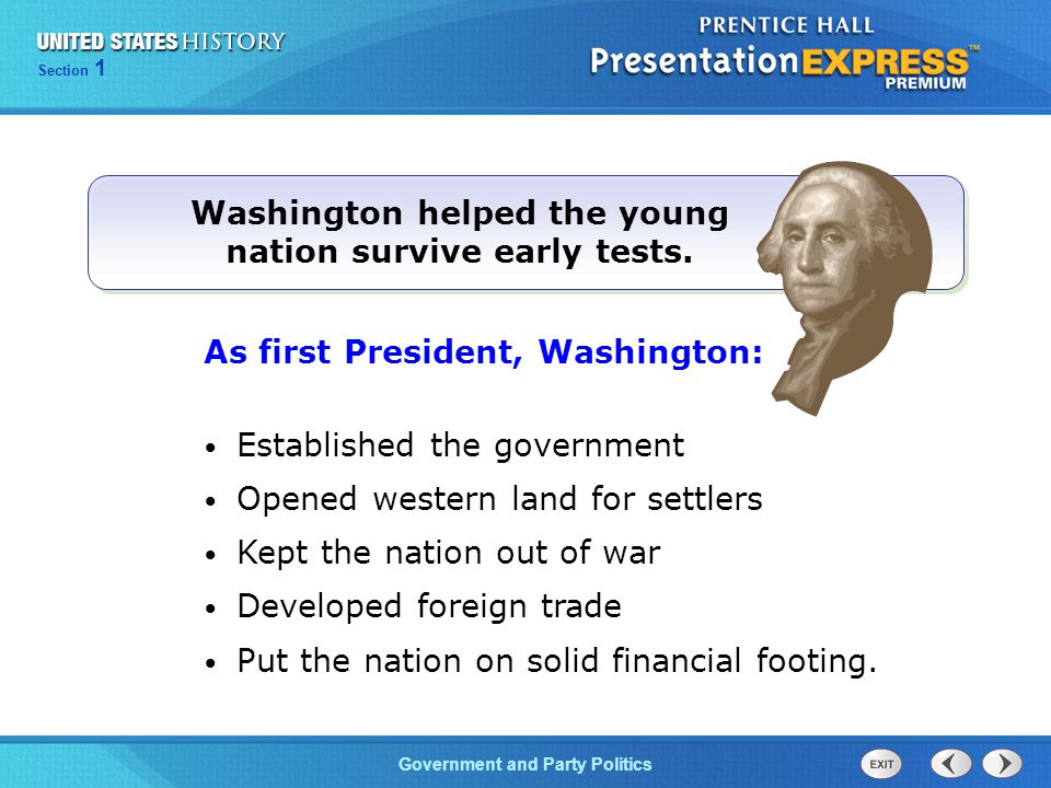 Washington helped the young nation survive early tests.