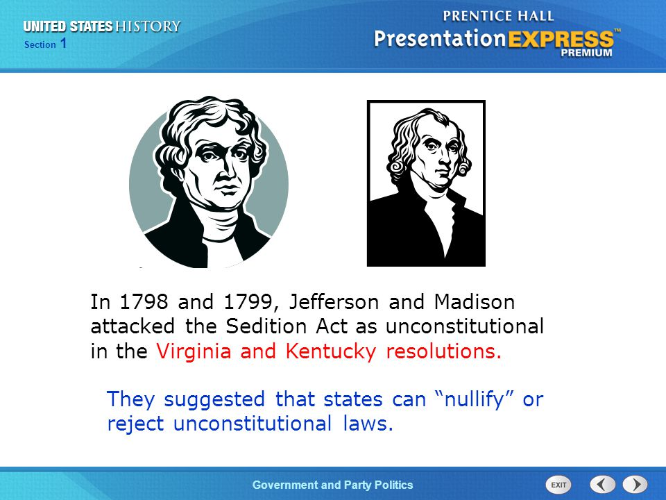 In 1798 and 1799, Jefferson and Madison attacked the Sedition Act as unconstitutional in the Virginia and Kentucky resolutions.