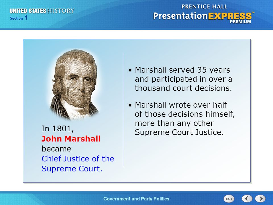 Marshall served 35 years and participated in over a thousand court decisions.