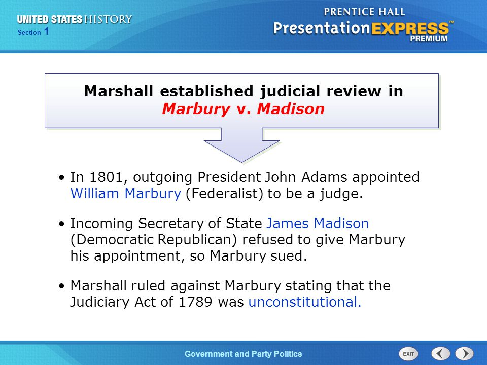 Marshall established judicial review in Marbury v. Madison