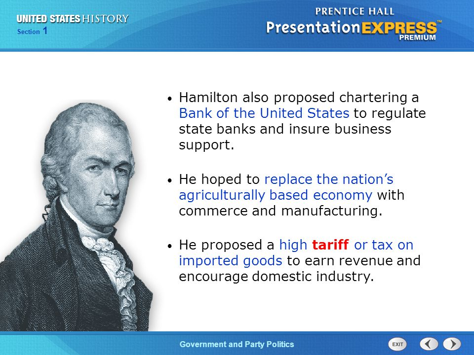 Hamilton also proposed chartering a Bank of the United States to regulate state banks and insure business support.