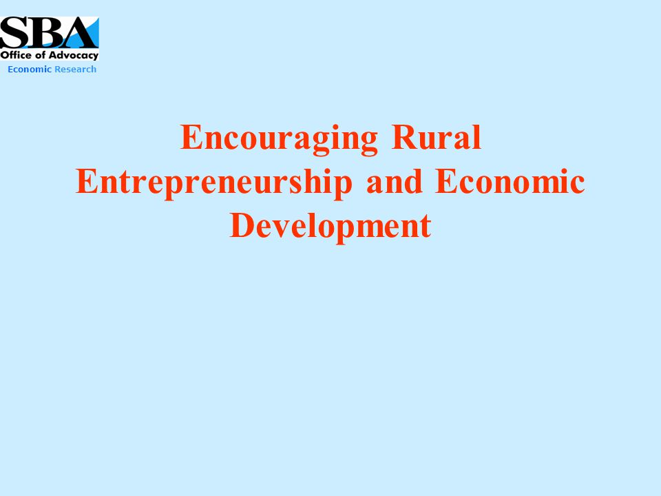 Encouraging Rural Entrepreneurship and Economic Development
